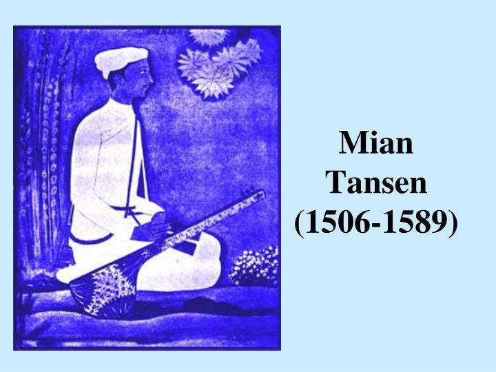 Mian Tansen (1506-1589)