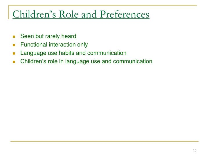 Children's Role and Preferences