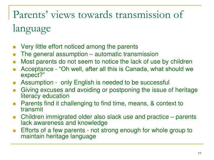 Parents' views towards transmission of language
