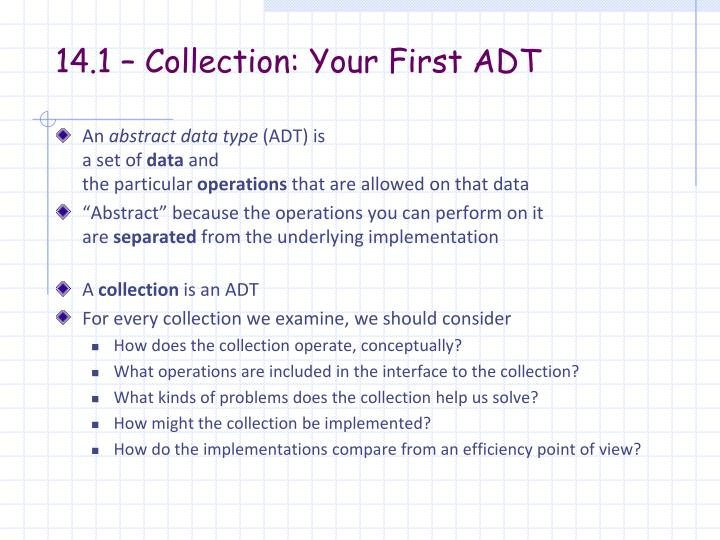 14.1 – Collection: Your First ADT