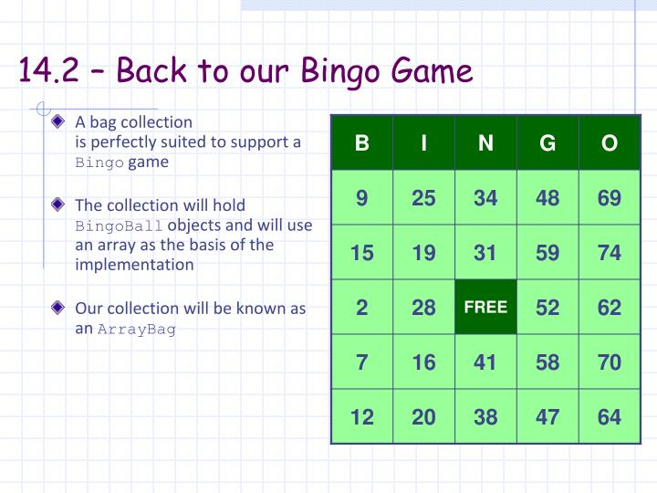14.2 – Back to our Bingo Game