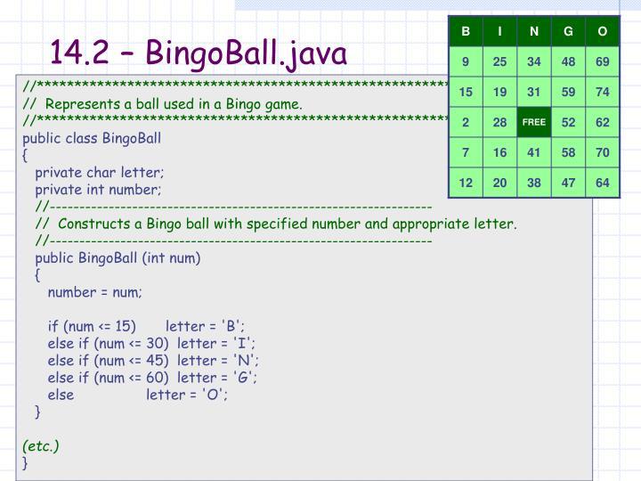 14.2 – BingoBall.java