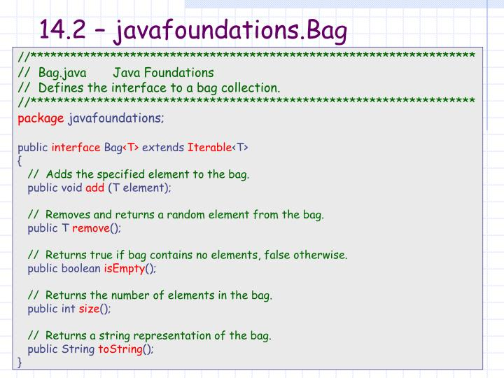 14.2 – javafoundations.Bag