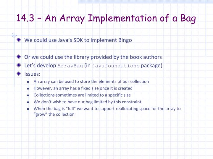 14.3 – An Array Implementation of a Bag