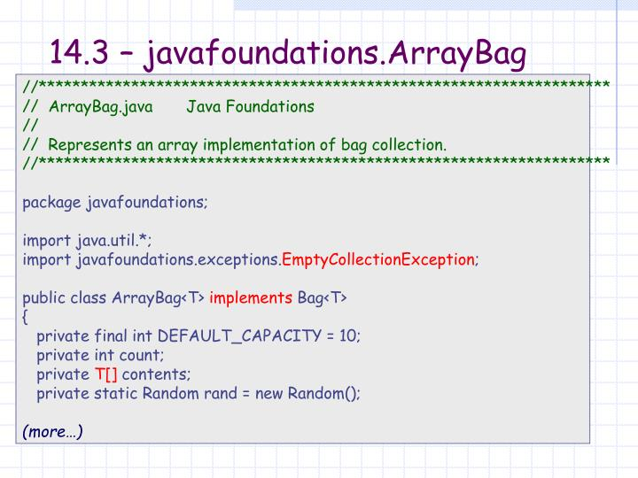 14.3 – javafoundations.ArrayBag