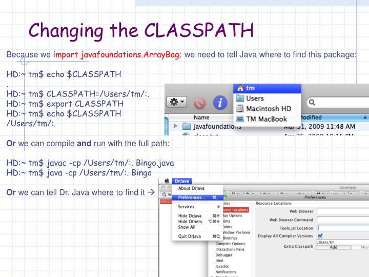Changing the CLASSPATH