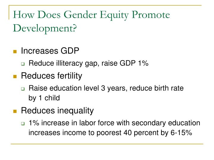 How Does Gender Equity Promote Development?