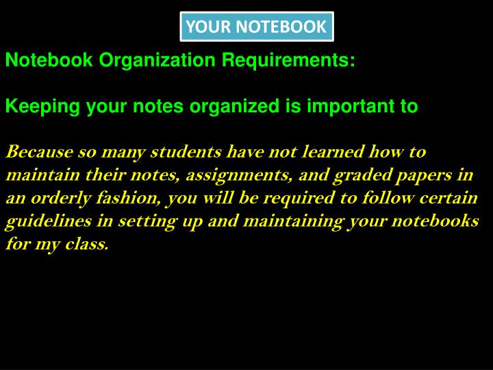 YOUR NOTEBOOK
