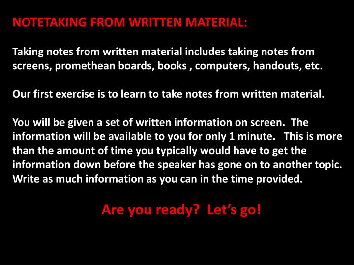 NOTETAKING FROM WRITTEN MATERIAL: