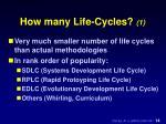 how many life cycles 1