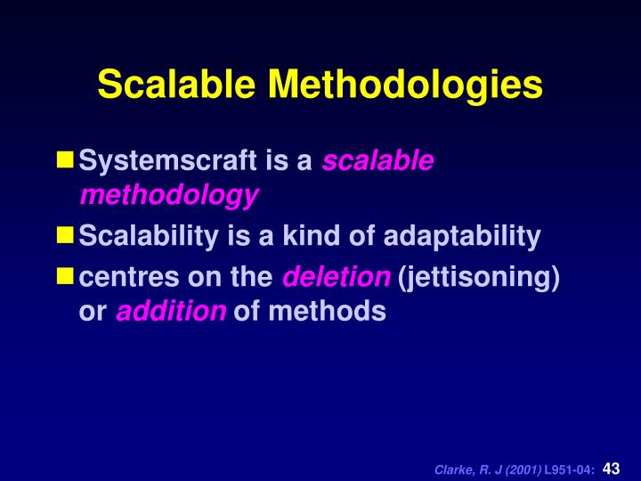 Scalable Methodologies