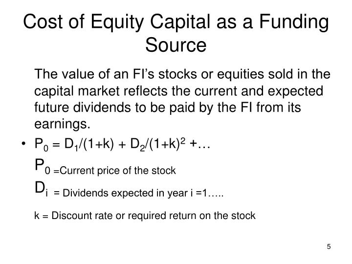 Cost of Equity Capital as a Funding Source