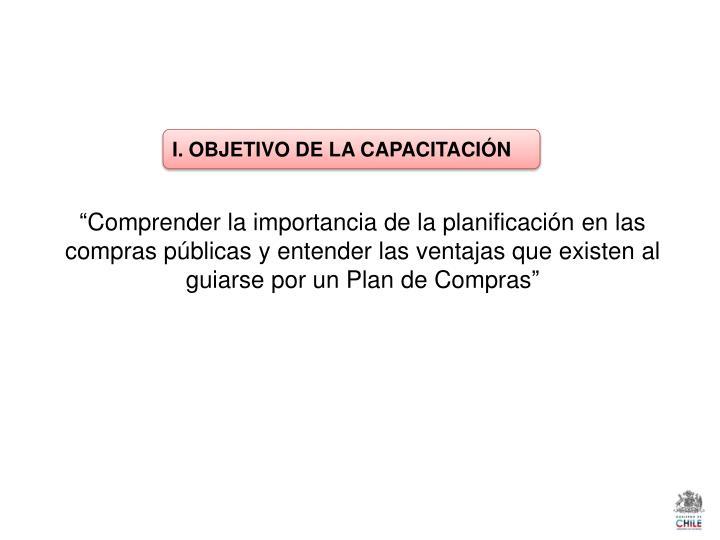 I. OBJETIVO DE LA CAPACITACIÓN