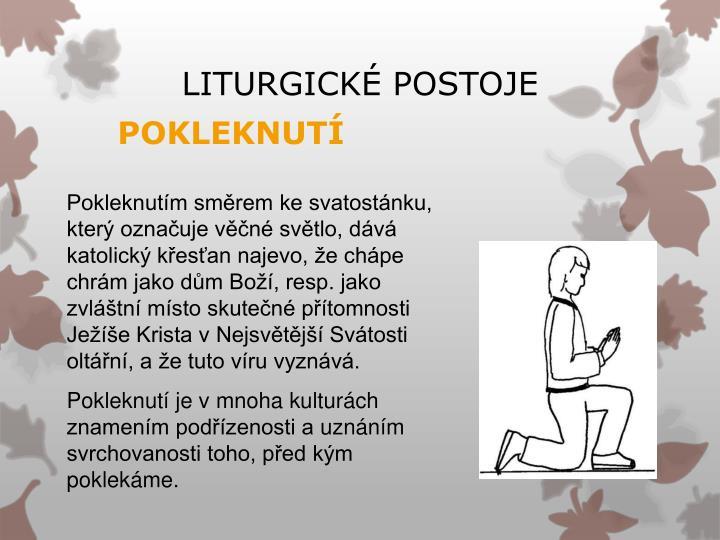 LITURGICKÉ POSTOJE