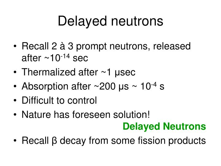 Delayed neutrons