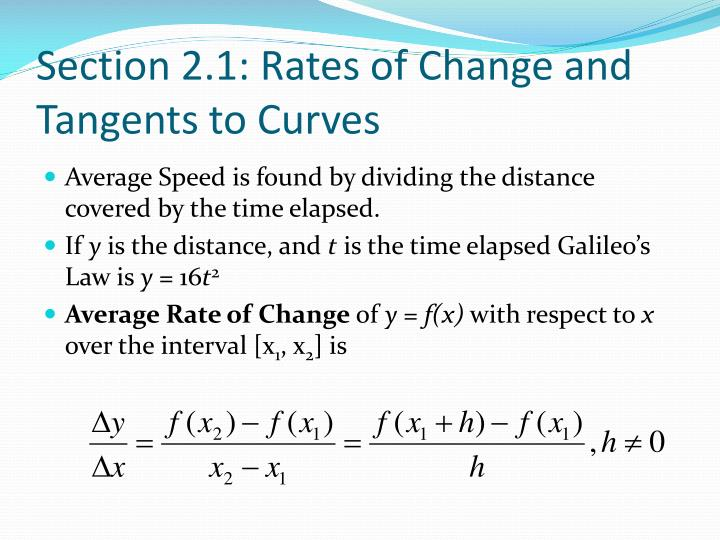 Section 2.1: Rates of Change and Tangents to Curves