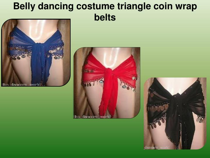 Belly dancing costume triangle coin wrap belts