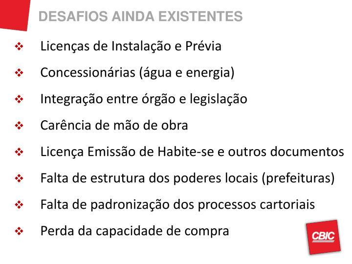 DESAFIOS AINDA EXISTENTES