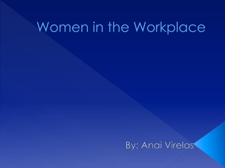 women at the workplace essay
