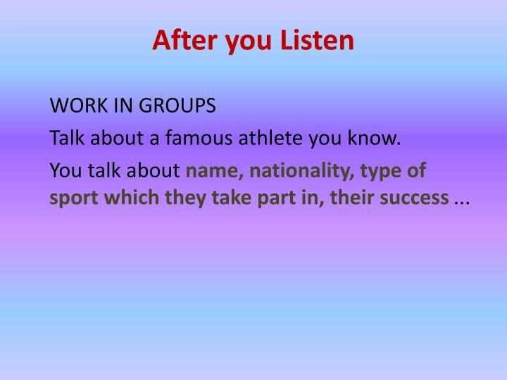 After you Listen