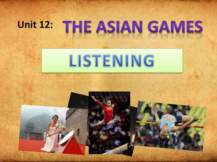 THE ASIAN GAMES