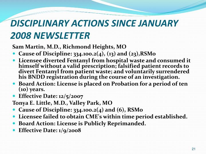 DISCIPLINARY ACTIONS SINCE JANUARY 2008 NEWSLETTER