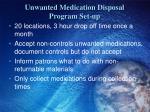 unwanted medication disposal program set up