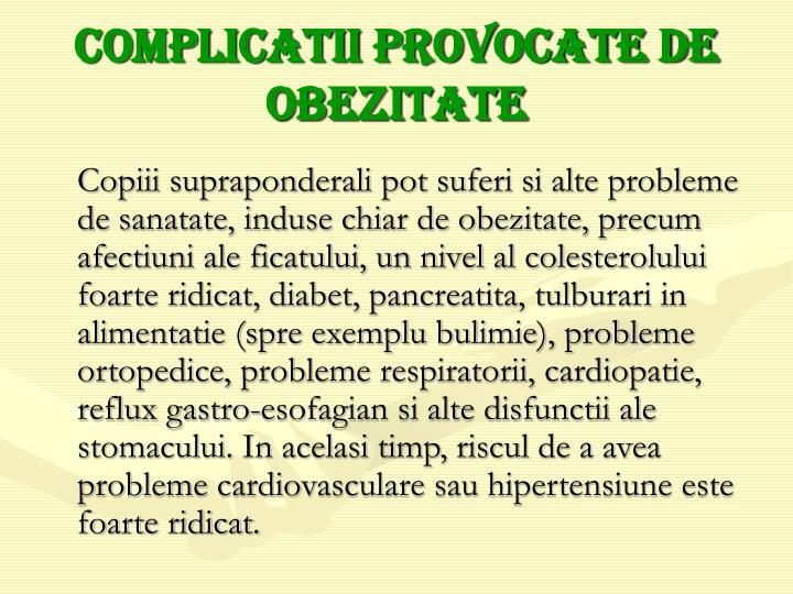 Complicatii provocate de obezitate