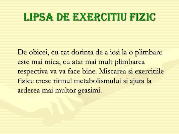 Lipsa de exercitiu fizic