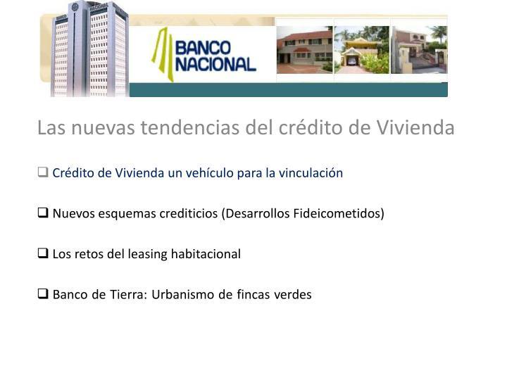 Las nuevas tendencias del crédito de Vivienda