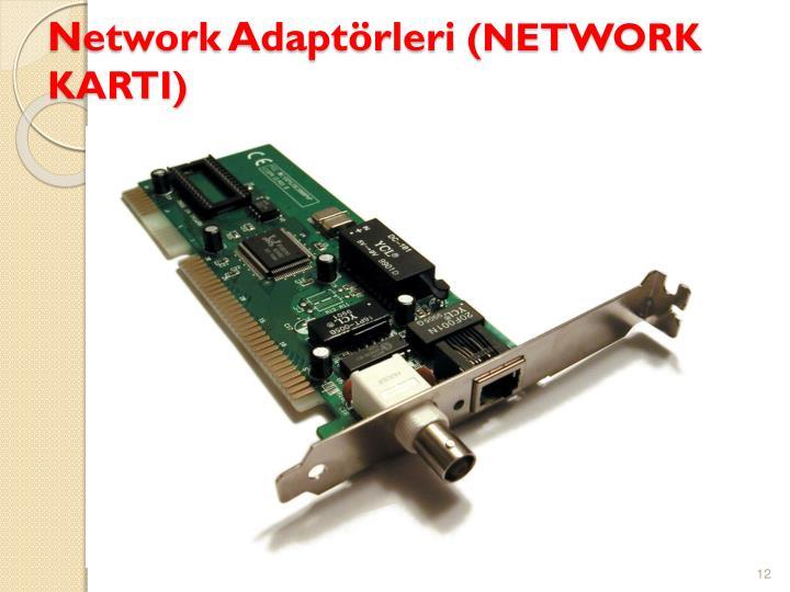 Network Adaptörleri