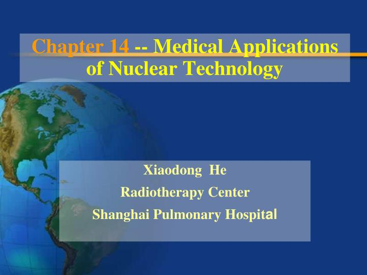 Chapter 14 medical applications of nuclear technology