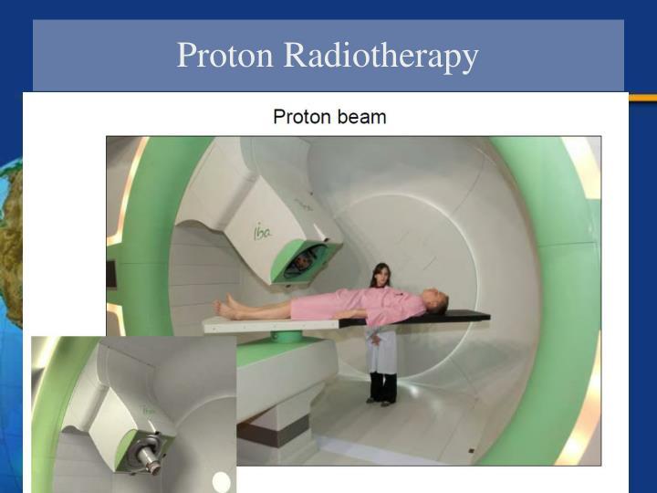 Proton Radiotherapy