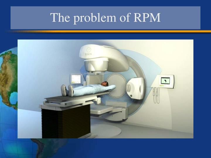 The problem of RPM