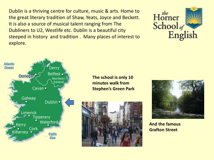 Dublin is a thriving centre for culture, music & arts. Home to the great literary tradition of Shaw,...