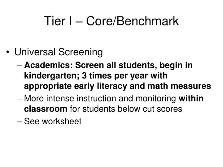 Tier I – Core/Benchmark