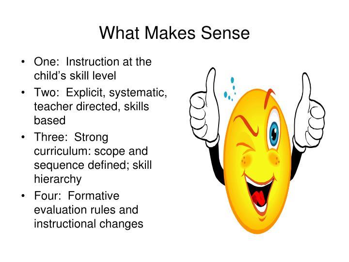 What Makes Sense