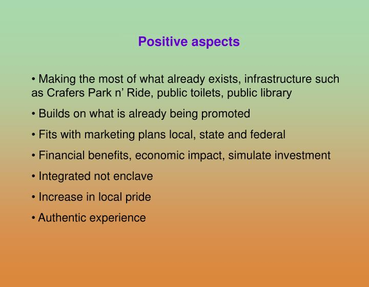 Positive aspects