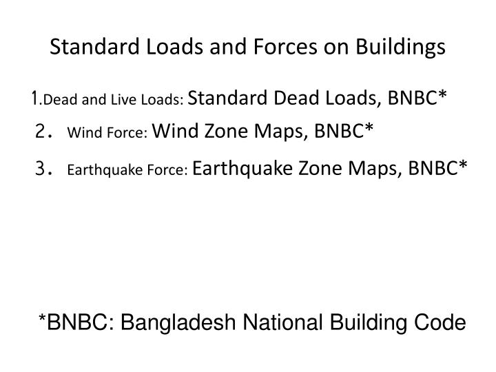Standard Loads and Forces on Buildings