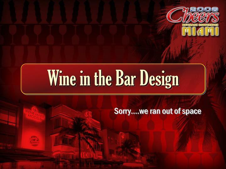 Wine in the Bar Design