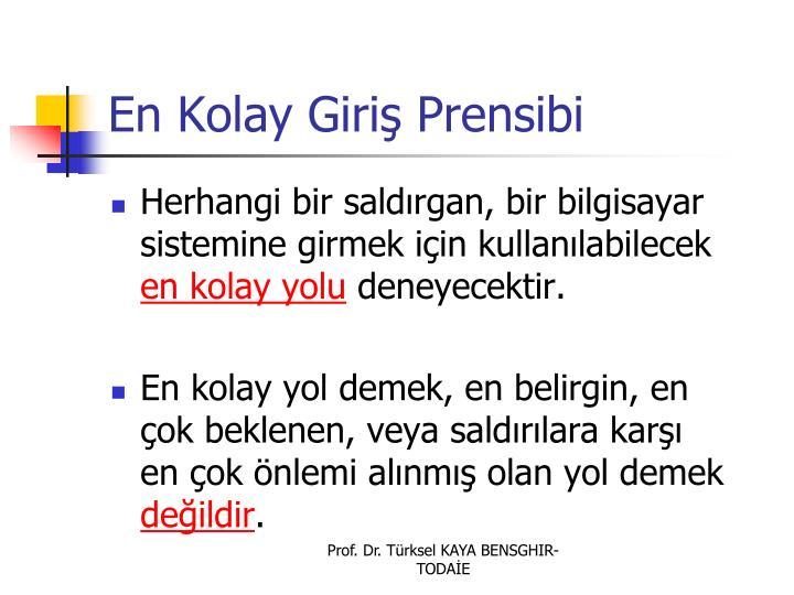 En Kolay Giri Prensibi