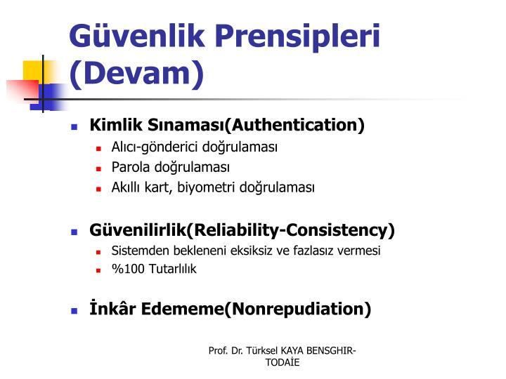 Gvenlik Prensipleri (Devam)