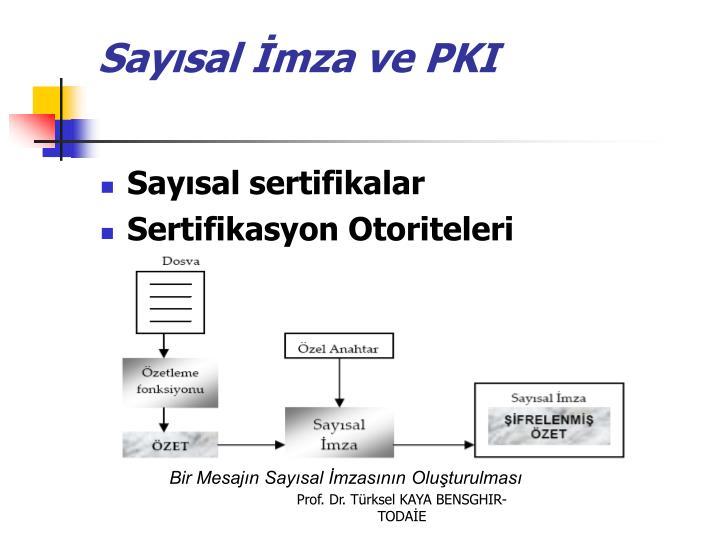 Sayısal İmza ve PKI