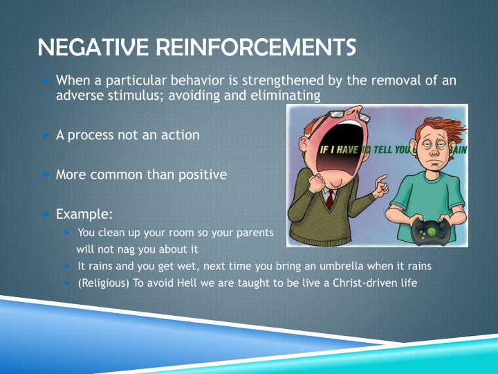 Negative Reinforcements