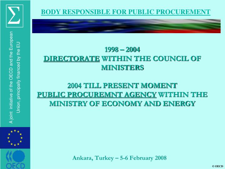 BODY RESPONSIBLE FOR PUBLIC PROCUREMENT