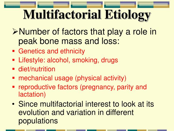 Multifactorial Etiology