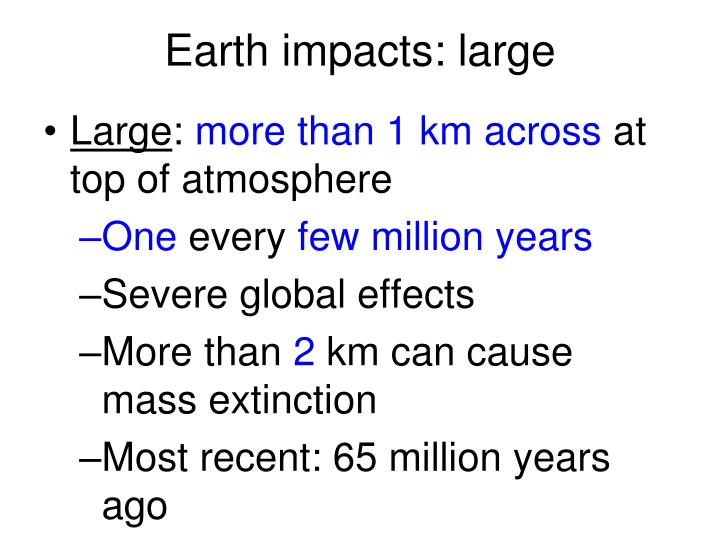 Earth impacts: large