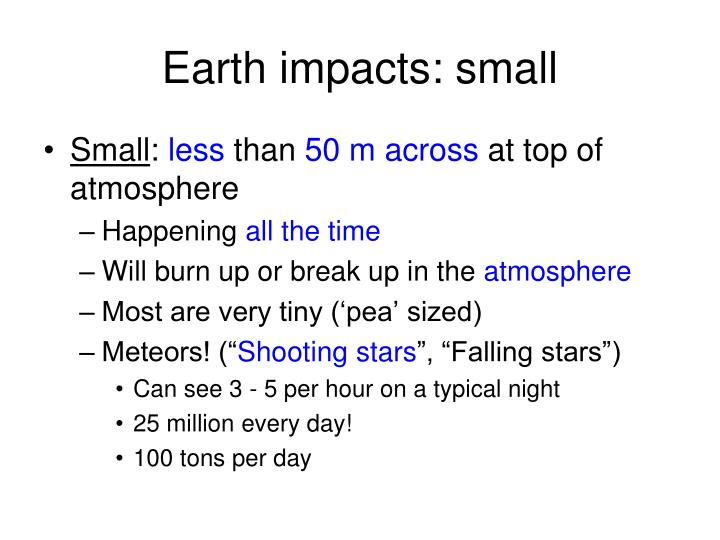 Earth impacts: small