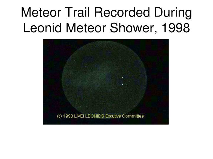 Meteor Trail Recorded During  Leonid Meteor Shower, 1998