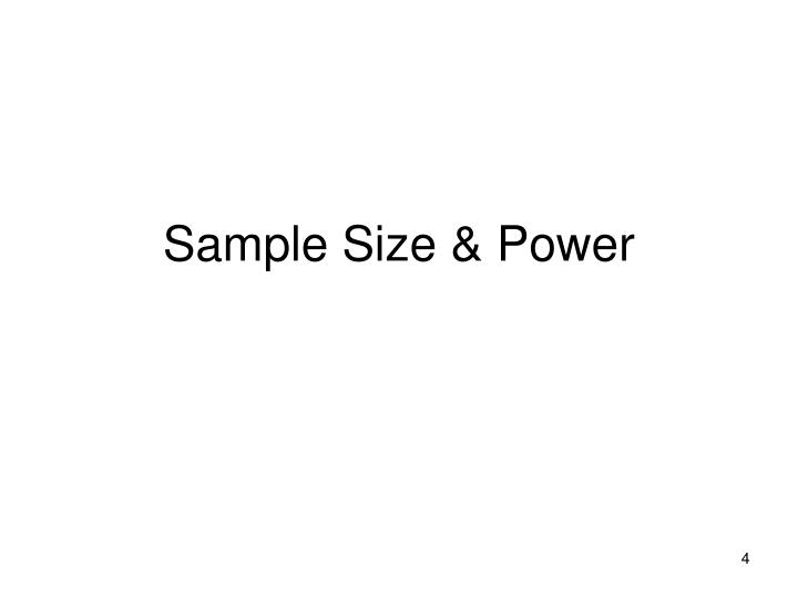 Sample Size & Power